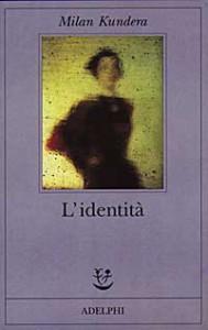 l'dentità - Kundera